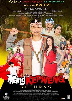 Mang Kepweng Returns 2017 (Philippines)