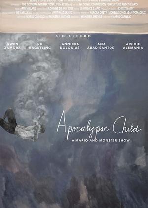 Apocalypse Child 2016 (Philippines)