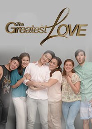 The Greatest Love (Philippines) 2016