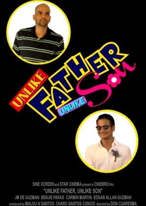 Unlike Father, Unlike Son 2015 (Philippines)