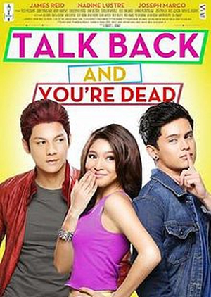 Talk Back and You're Dead 2014 (Philippines)