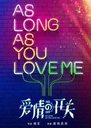 As Long as You Love Me 2019 (China)