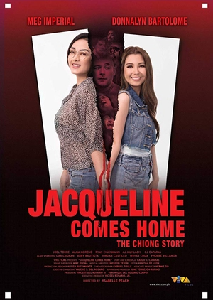 Jacqueline Comes Home: The Chiong Story 2018 (Philippines)