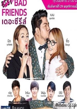 Bad Friends The Series (Thailand) 2016