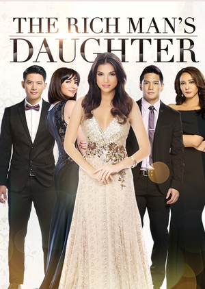 The Rich Man's Daughter (Philippines) 2015