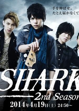 SHARK 2nd Season (Japan) 2014