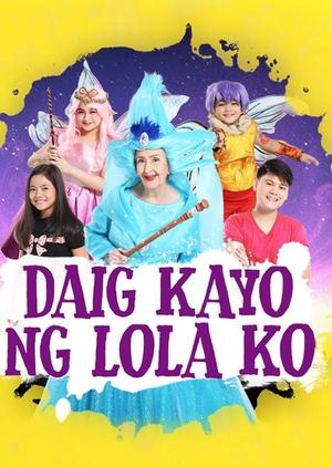 Daig Kayo ng Lola Ko (Philippines) 2017