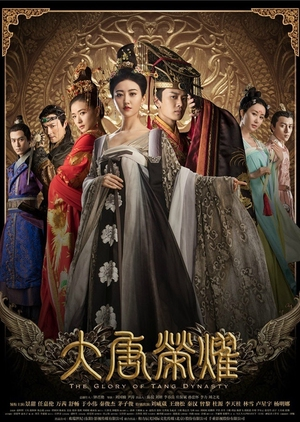 The Glory of Tang Dynasty (China) 2017