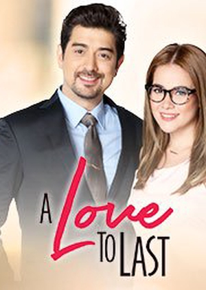A Love to Last: Season 1 (Philippines) 2017