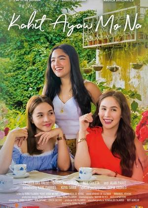 Kahit Ayaw Mo Na 2018 (Philippines)
