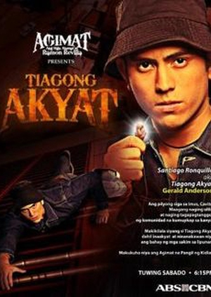 Agimat Presents: Tiagong Akyat 2009 (Philippines)