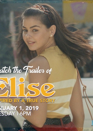 Elise: Inspired by A True Story 2019 (Philippines)