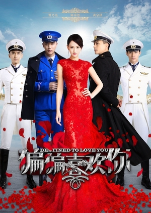 Destined to Love You (China) 2015