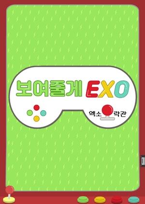 We'll Show You, EXO! 2018 (South Korea)