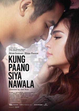 Kung Paano Siya Nawala 2018 (Philippines)