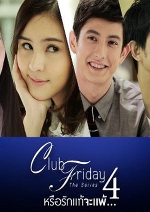 Club Friday The Series Season 4 (Thailand) 2014