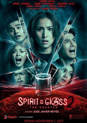 Spirit of the Glass 2: The Hunted 2017 (Philippines)