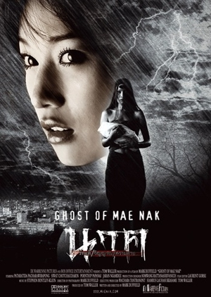 Ghost of Mae Nak 2005 (Thailand)