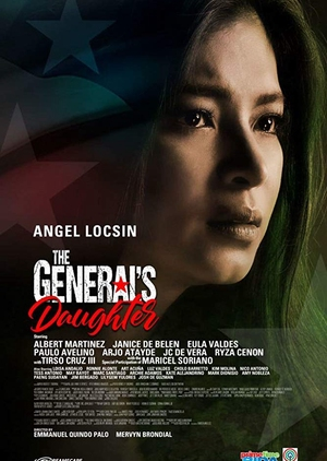 The General's Daughter 2019 (Philippines)