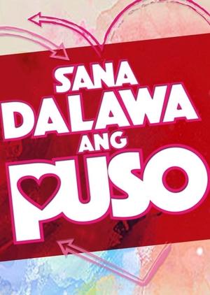 Sana Dalawa ang Puso (Philippines) 2018