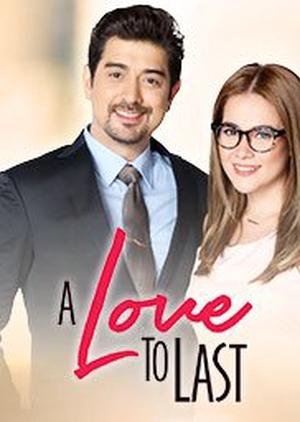 A Love to Last: Season 2 (Philippines) 2017