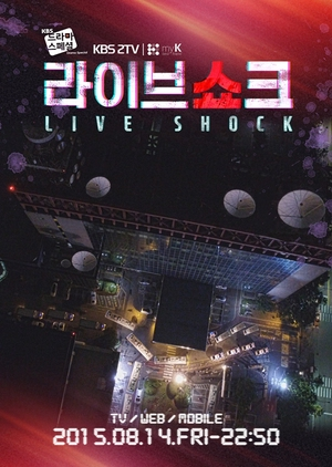 Drama Special 2015: Live Shock (South Korea) 2015