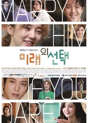 Marry Him If You Dare (South Korea) 2013