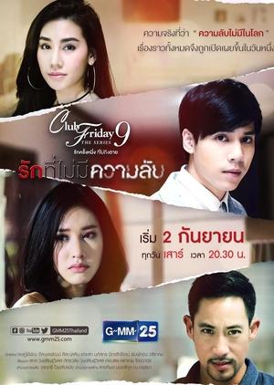 Club Friday The Series Season 9: Ruk Tee Mai Mee Kwam Lub (Thailand) 2017
