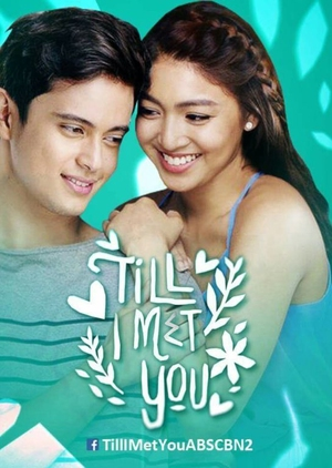 Till I Met You (Philippines) 2016