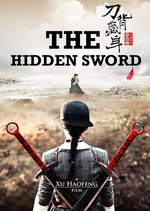 The Hidden Sword 2019 (China)