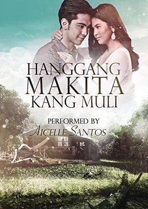 Hanggang Makita Kang Muli (Philippines) 2016