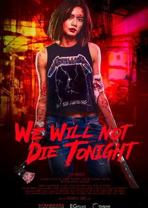 We Will Not Die Tonight 2018 (Philippines)