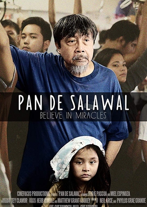 Pan De Salawal: Believe In Miracles 2018 (Philippines)