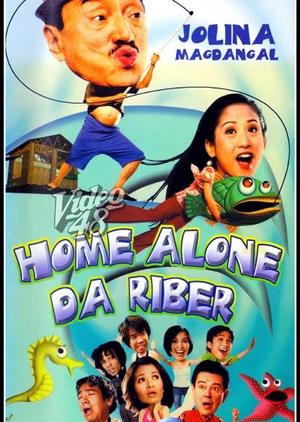 Home Alone da Riber 2002 (Philippines)