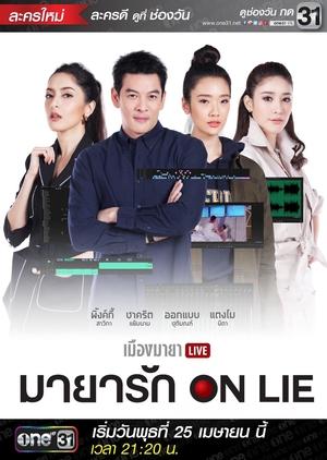 Muang Maya Live The Series: Maya Ruk On Lie (Thailand) 2018