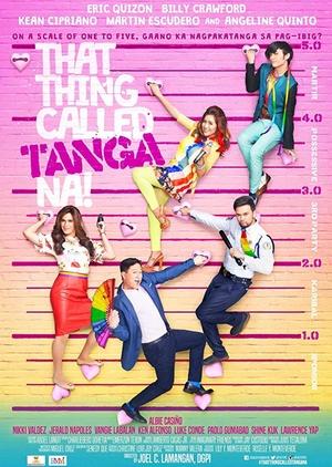 That Thing Called Tanga Na 2016 (Philippines)