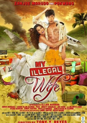 My Illegal Wife 2014 (Philippines)