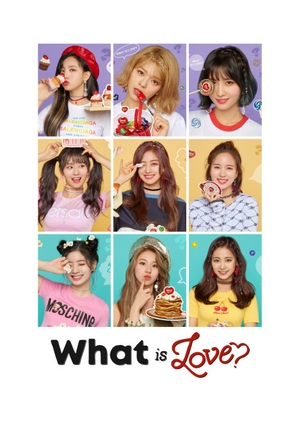 "TWICE TV ""What is Love?"" 2018 (South Korea)"