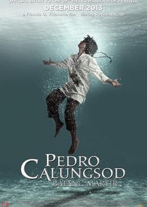 Pedro Calungsod: Young Martyr 2013 (Philippines)