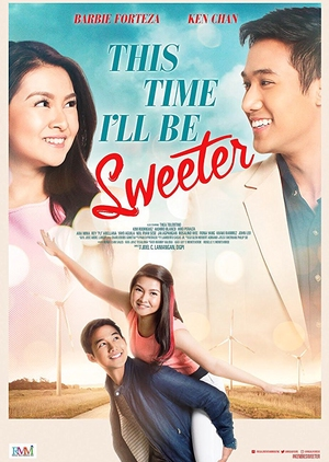 This Time I'll be Sweeter 2017 (Philippines)