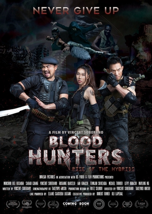 Blood Hunters: Rise of the Hybrids 2018 (Philippines)