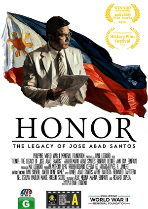 Honor, The Legacy of Jose Abad Santos 2018 (Philippines)
