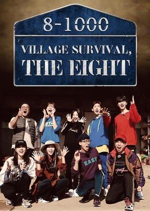 Village Survival, the Eight 2018 (South Korea)
