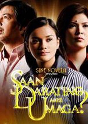 Sine Novela Presents: Saan Darating ang Umaga 2008 (Philippines)
