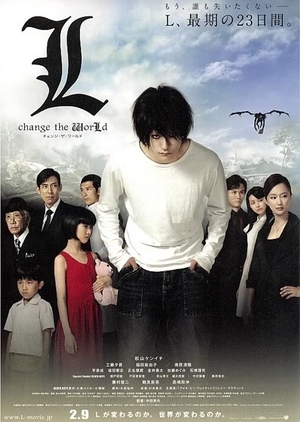 L: Change the World 2008 (Japan)