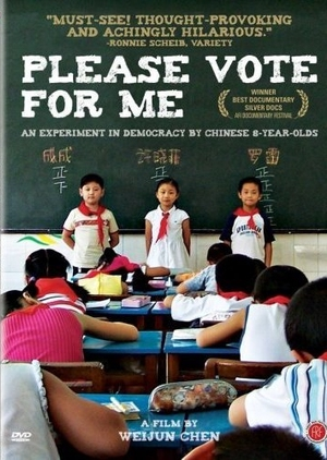 Please Vote for Me 2007 (China)