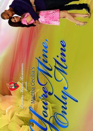 Precious Hearts Romances Presents: You're Mine, Only Mine 2010 (Philippines)