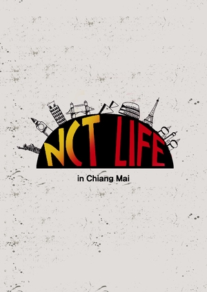 NCT Life in Chiang Mai 2017 (South Korea)