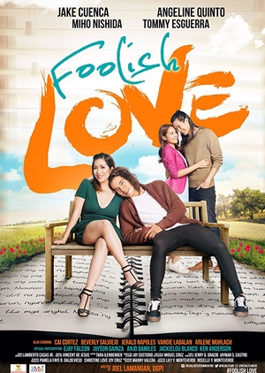 Foolish Love 2017 (Philippines)